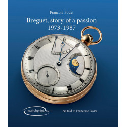 Breguet, the story of a passion 1973-1987