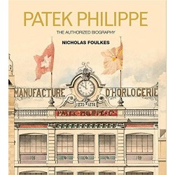 Patek Philippe: The Authorized Biography
